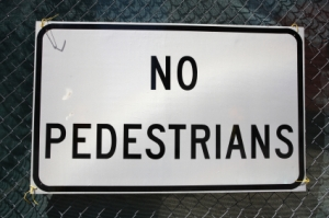 No Pedestrian street sign